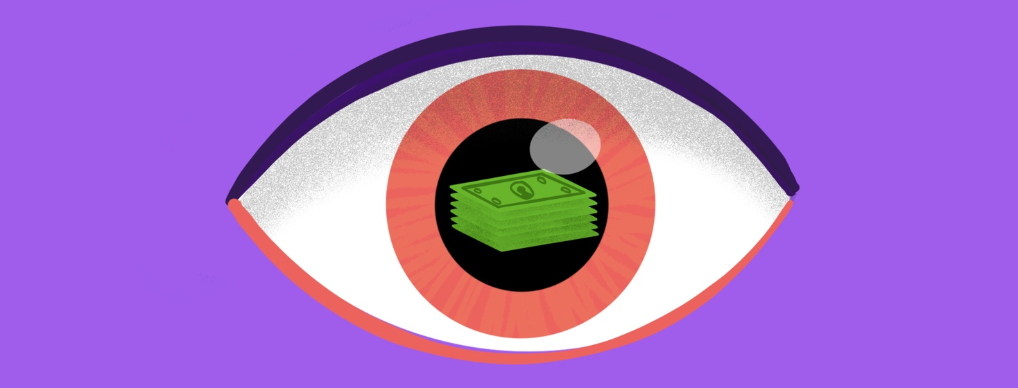 A stack of money is reflected in the pupil of an eye