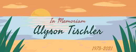 Remembering Alyson Tischler image